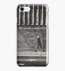 We all connected iPhone Case/Skin