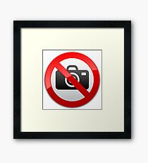 No Photography Prohibition Warning Sign  Framed Print