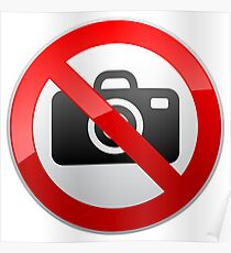 No Photography Prohibition Warning Sign  Poster