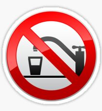 Not Drinking Water Prohibition Warning Sign  Sticker