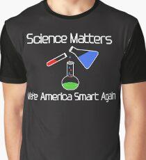 Science Matters-Make America Smart Again Tee Shirt Gift Graphic T-Shirt