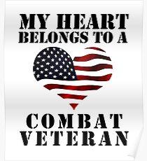My Heart Belongs To A Combat Veteran Poster