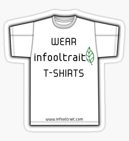 Wear infooltrait t-shirts Sticker