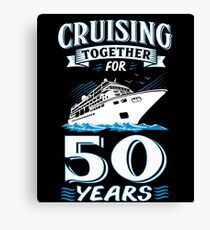 Cruising Together For 50 Years 50th Wedding Gift Canvas Print