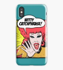 Witty Catchphrase! iPhone Case/Skin