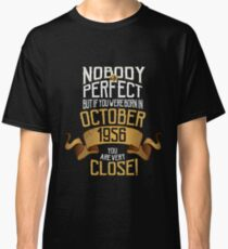 1956 October Birthday Gift - 61 Year Old BDay Classic T-Shirt