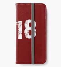 Cool Year 2018 - iPhone 8 plus iPhone Wallet/Case/Skin