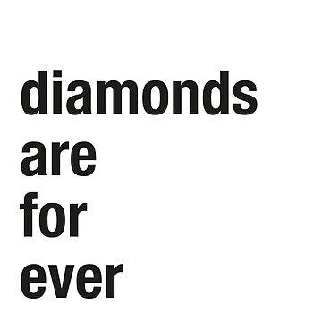 Diamonds are forever by Hell-Prints