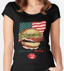 You Are Mine Funny American Burger Women's Fitted Scoop T-Shirt