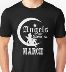 Angel Are Born In March T-Shirt