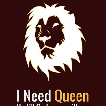 I need Queen That'll Go to war with Me Funny t-shirt by Littleflipp21