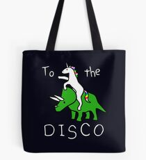 Bolsa de tela To The Disco (texto blanco) Unicorn Riding Triceratops