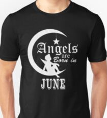 Angels Are Born In June T-Shirt