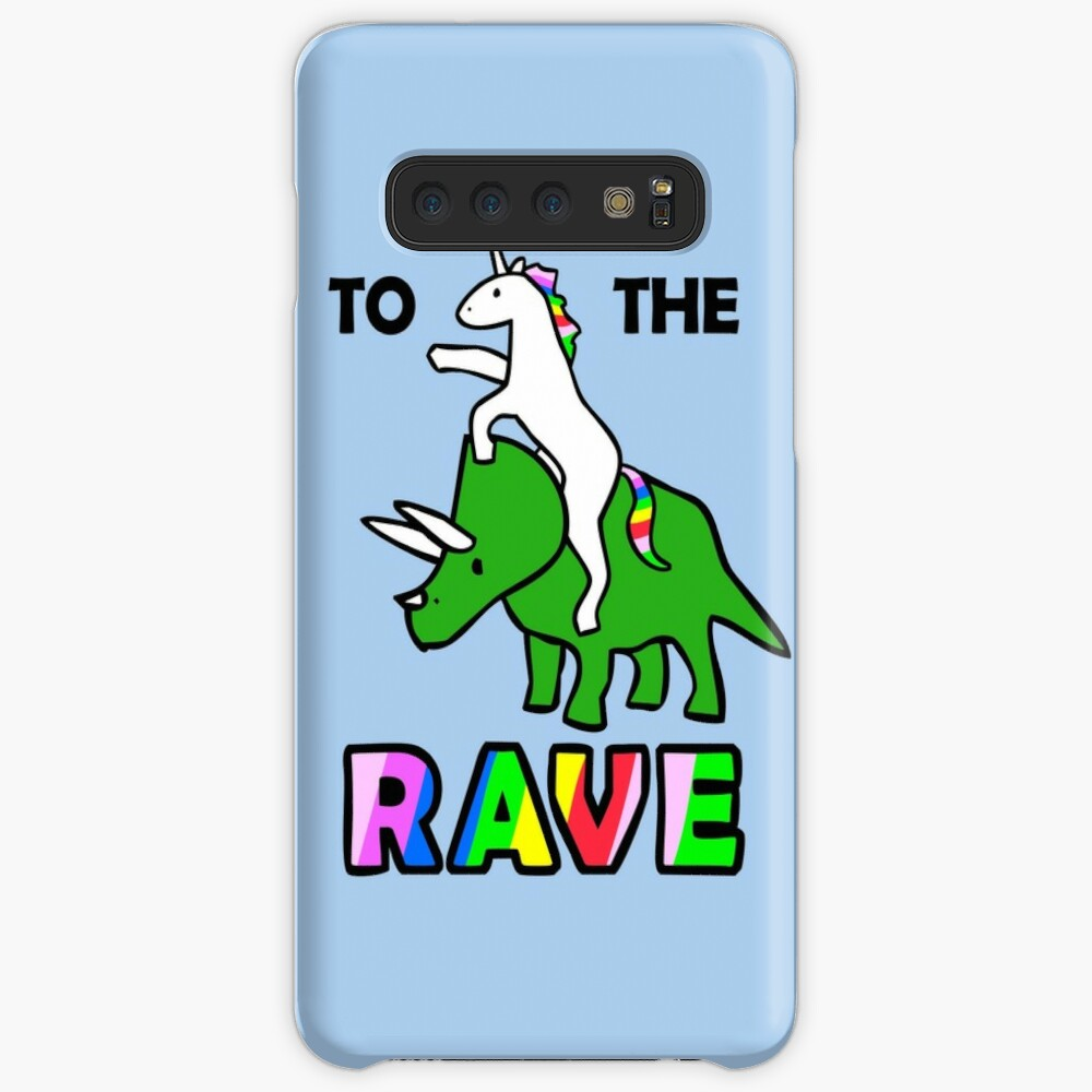 To The Rave! (Unicorn Riding Triceratops) Case & Skin for Samsung Galaxy