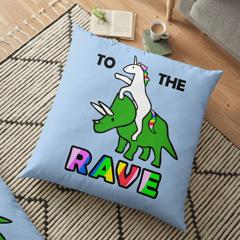 To The Rave! (Unicorn Riding Triceratops) Floor Pillow