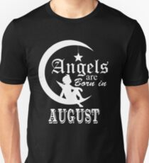 Angels Are Born In August T-Shirt