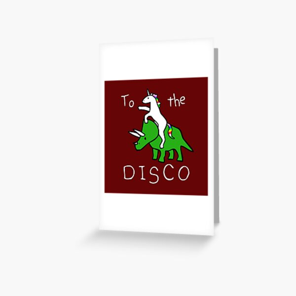To The Disco (Unicorn Riding Triceratops) dark red background Greeting Card