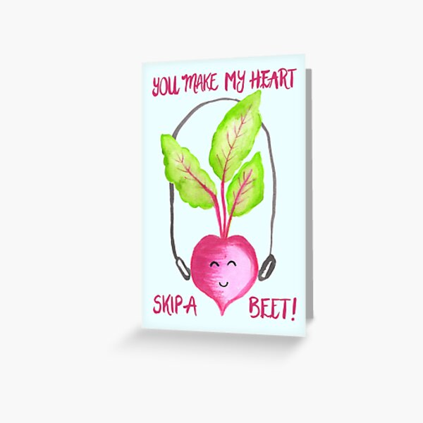You Make My Heart Skip A Beet - Blue Greeting Card