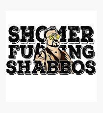 Shomer Shabbos- the big lebowski Photographic Print