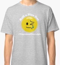 Half a Nice Day -  Trigeminal Neuralgia Classic T-Shirt