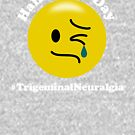 Half a Nice Day -  Trigeminal Neuralgia by FaceFacts