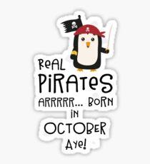 Real Pirates are born in OCTOBER Rqbo1 Sticker
