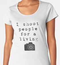 I shoot people for a living, typewriter font with camera Women's Premium T-Shirt