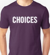 Choices (White) T-Shirt
