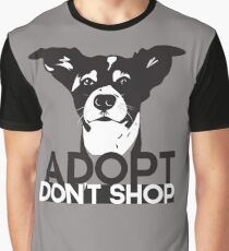Adopt don't shop animal rescue design Graphic T-Shirt
