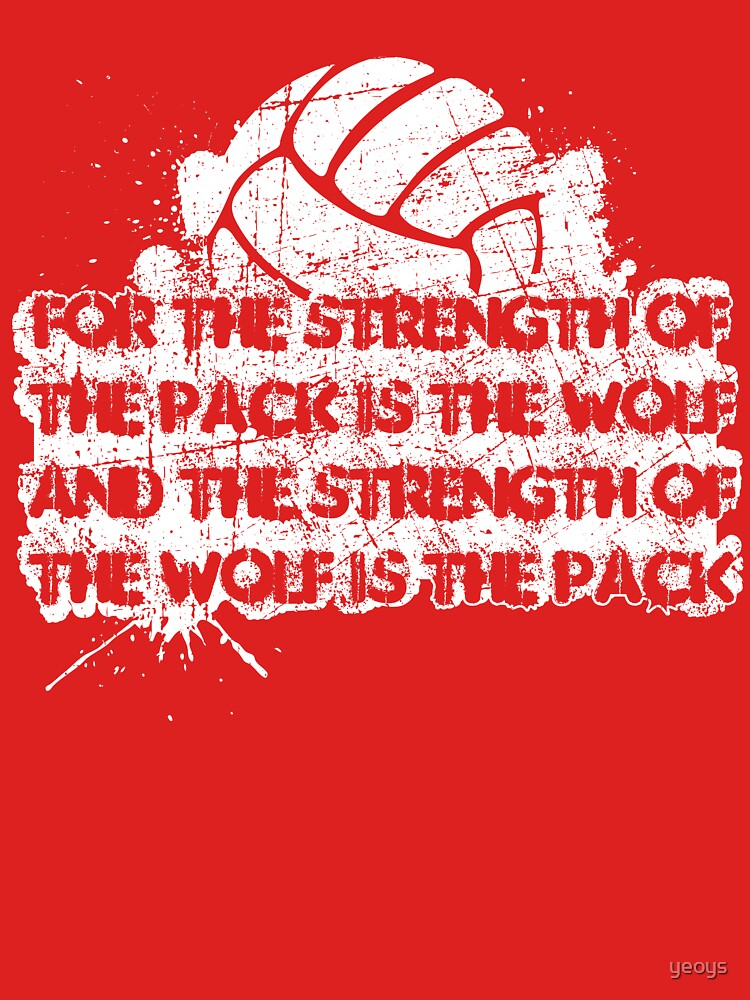 The Strength Of The Pack Is The Wolf ➢ Volleyball by yeoys
