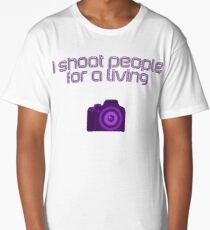 I shoot people for a living, purple line font with camera Long T-Shirt
