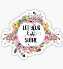 Let Your Light Shine - Cool Girly Boho Floral Typography Sticker