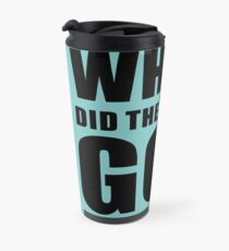 Where Did The Towers Go? Travel Mug