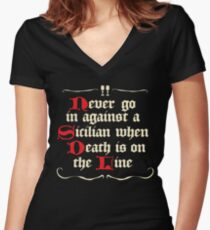 Never go in Against a Sicilan Women's Fitted V-Neck T-Shirt