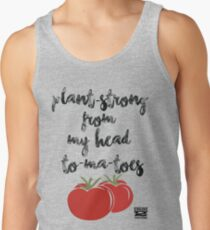 Plant-Strong From My Head To-Ma-Toes Tank Top