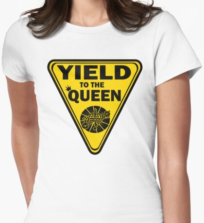 Yield to the Queen T-Shirt