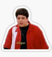 Josh saying megan Sticker