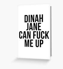 Tarjeta de felicitación dinah jane puede f * ck me up
