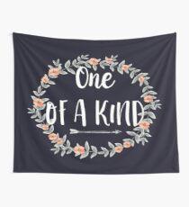 One Of A Kind - Cool Inspirational Typography Wall Tapestry