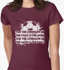 The Strength Of The Pack Is The Wolf ➢ Soccer T-Shirt