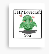 I HP LOVECRAFT YOU Canvas Print