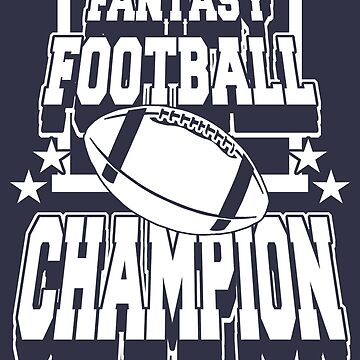 Funny Shirt – Funny Fantasy Football Saying Fantasy Football Champion by popularthreadz