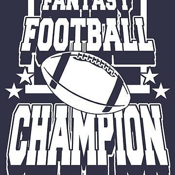 Funny Shirt – Funny Fantasy Football Saying Fantasy Football Champion by popularthreadz
