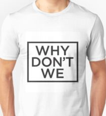 Why Don't we Logo  T-Shirt