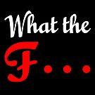 What the F... von germanX