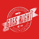 Quote - When Nothing Goes Right, Just Go Left by ccorkin