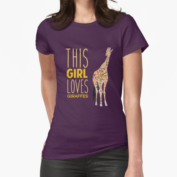 This Girl Loves Giraffes Cool Animal Giraffe  Fitted T-Shirt