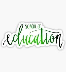 School of Education Sticker
