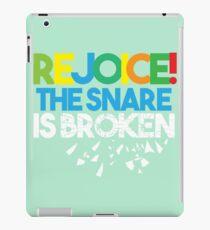 REJOICE, The Snare is Broken iPad Case/Skin