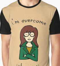 Daria Quote -  i'm overcome with emotion Graphic T-Shirt